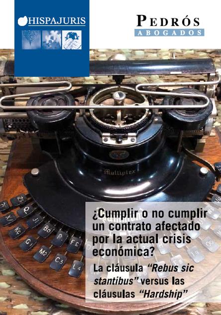 ¿Cumplir o no cumplir un contrato afectado por la actual crisis económica?